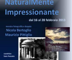 Mostre: NaturalMente Impressionante - Mostra Fotografica Doppia