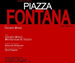 Spettacoli: Quelli che a Piazza Fontana non c'erano - Spettacolo Teatrale