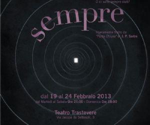 Spettacoli: Sempre al Teatro Trastevere