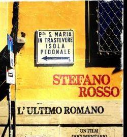 """Altri eventi: """"Stefano Rosso, L'ultimo romano"""" di Simone Avincola a L'Asino che vola"""