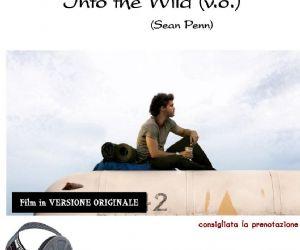 Rassegne - Into the Wild - Proiezione Cinematografica