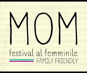 Festival - Mom Festival: musica al femminile family friendly