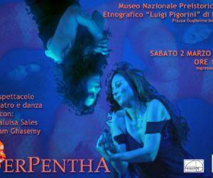 """Spettacoli - """"SERPENTHA"""" - Performance di Aram Ghasemy e Marialuisa Sales - Museo Nazionale Preistorico Etnografico """"Luigi Pigorini"""""""