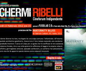 """Rassegne: """"Schermi Ribelli""""- Proiezione """"Maternity blues"""""""
