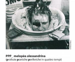 Spettacoli: PPP_ melopèa alessandrina: incontri, dibattiti, performance intorno alla figura di Pier Paolo Pasolini
