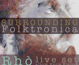 Serate: Folktronica: Rhò' live set + Salvo Pinzone dj set al FORTE FANFULLA