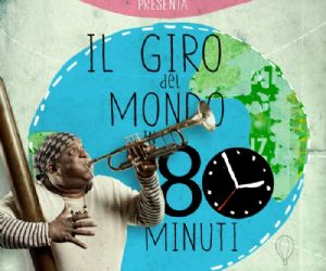 Spettacoli: Prima mondiale al Teatro Olimpico L'Orchestra di Piazza Vittorio in Il Giro del mondo in 80 minuti