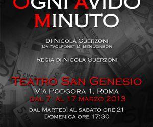 """Spettacoli - L'Associazione Romana Spettacolo presenta la sua nuova produzione: la commedia """"Ogni avido minuto"""" di Nicola Guerzoni"""