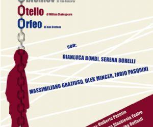 Spettacoli - OOO Intrecci Imperfetti. Libero adattamento da: Oblomov di Ivan Goncarov, Otello di William Shakespeare, Orfeo di Jean Cocteau