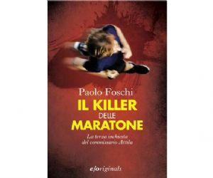 Libri - Presentazione del libro di Paolo Foschi Il Killer delle Maratone