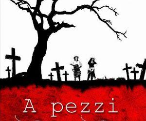 Rassegne: A Pezzi – Undead Men