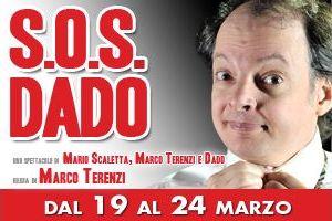 Spettacoli: S.O.S. Dado