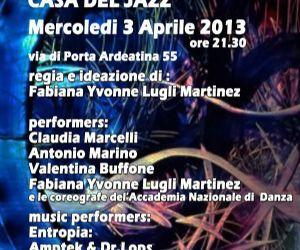 Spettacoli - Entropia live alla Casa del Jazz con SignofSound