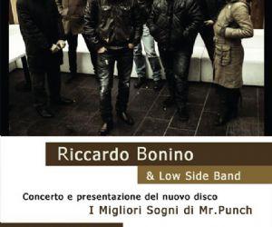 Concerti: Anteprima dell'album di Riccardo Bonino & Low Side Band