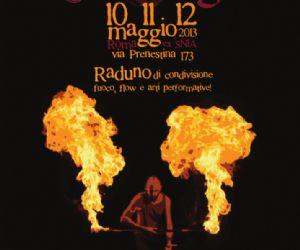 Festival - Il primo evento di condivisione di fuoco, flow e arti performative della capitale