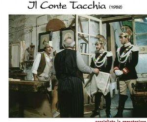 """""""Il Conte Tacchia"""""""