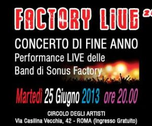The Factory Live '13