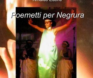 """""""Poemetti per Negrura"""""""