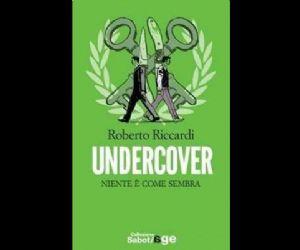 """""""Undercover, niente è come sembra"""""""