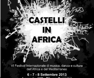 """Festival: Sesta edizione di """"Castelli in Africa"""""""