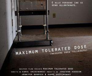 Spettacoli: Proiezione a Roma del docu-film Maximum Tolerated Dose