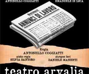 Spettacoli: Al Teatro Arvalia una commedia drammaticamente attuale