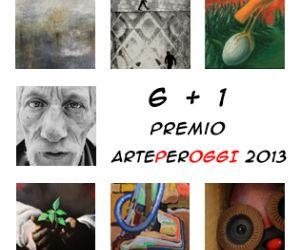 Gallerie - 6 +1 Premio artePerOGGI 2013