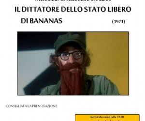 """Rassegne: Proiezione del film """"Il dittatore dello stato libero di Bananas"""""""