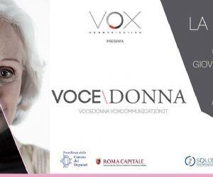 Rassegne - Il 10 ottobre prende il via VOCE/DONNA, rassegna di teatro al femminile con il Patrocinio della Presidenza della Camera dei Deputati e Roma Capitale
