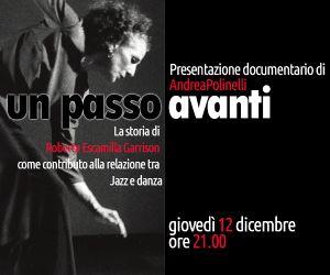 Spettacoli - La storia di Roberta Escamilla Garrison come contributo alla relazione tra Jazz e danza di Andrea Polinelli
