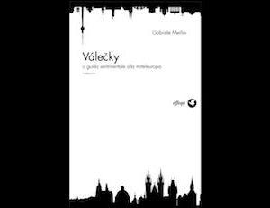 Libri - Valecky o guida sentimentale alla Mitteleuropa