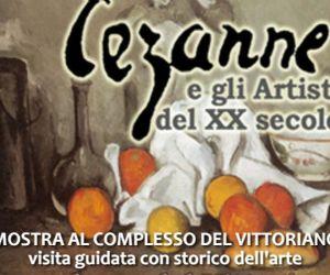 Visite guidate - Cezanne e gli artisti italiani del '900