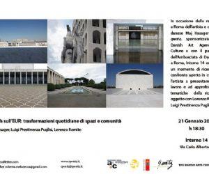 Attività - Trasformazioni quotidiane di spazi e comunità: talk ad Interno 14 con Maj Hasager, Luigi Prestinenza Puglisi, Lorenzo Romito
