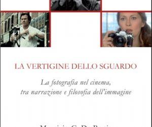 Libri - La fotografia nel cinema, tra narrazione e filosofia dell'immagine. Un saggio di Maurizio De Bonis