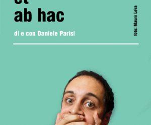 Spettacoli - Ab hoc et ab hac