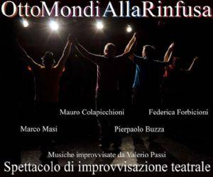 Spettacoli - Otto Mondi alla Rinfusa