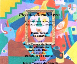 Spettacoli - Piccola Rosalia ero