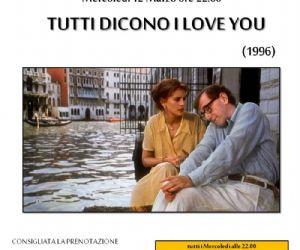 """Rassegne - Tutti Dicono """"I Love You"""""""