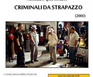 Rassegne - Criminali da strapazzo