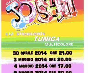 Spettacoli - Joseph e la strabiliante tunica multicolore