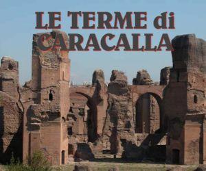 Visite guidate - Le Terme di Caracalla