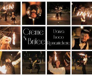 Spettacoli - Crème & Brûlée: danza, fuoco & romanticherie