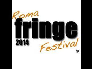 Festival - Roma Fringe Festival 2014