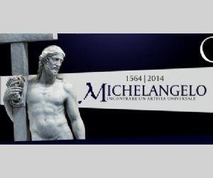 Mostre - 1564-2014 Michelangelo. Incontrare un artista universale