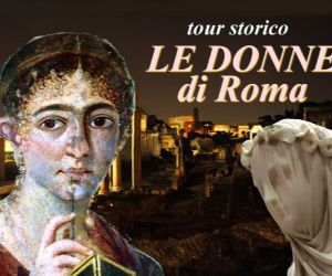 Visite guidate - Le donne di Roma
