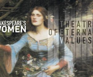 Spettacoli - Shakespeare's Women