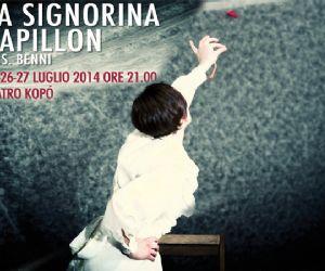Spettacoli - La Signorina Papillon