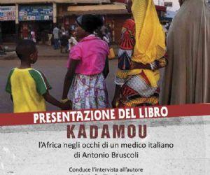 Libri - Kadamou, l'africa negli occhi di un medico italiano