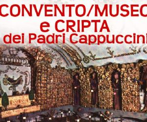 Visite guidate - Il convento/museo e la cripta e convento dei Cappuccini di Via Veneto