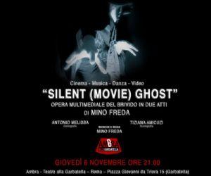 Spettacoli - Silent (movie) Ghost